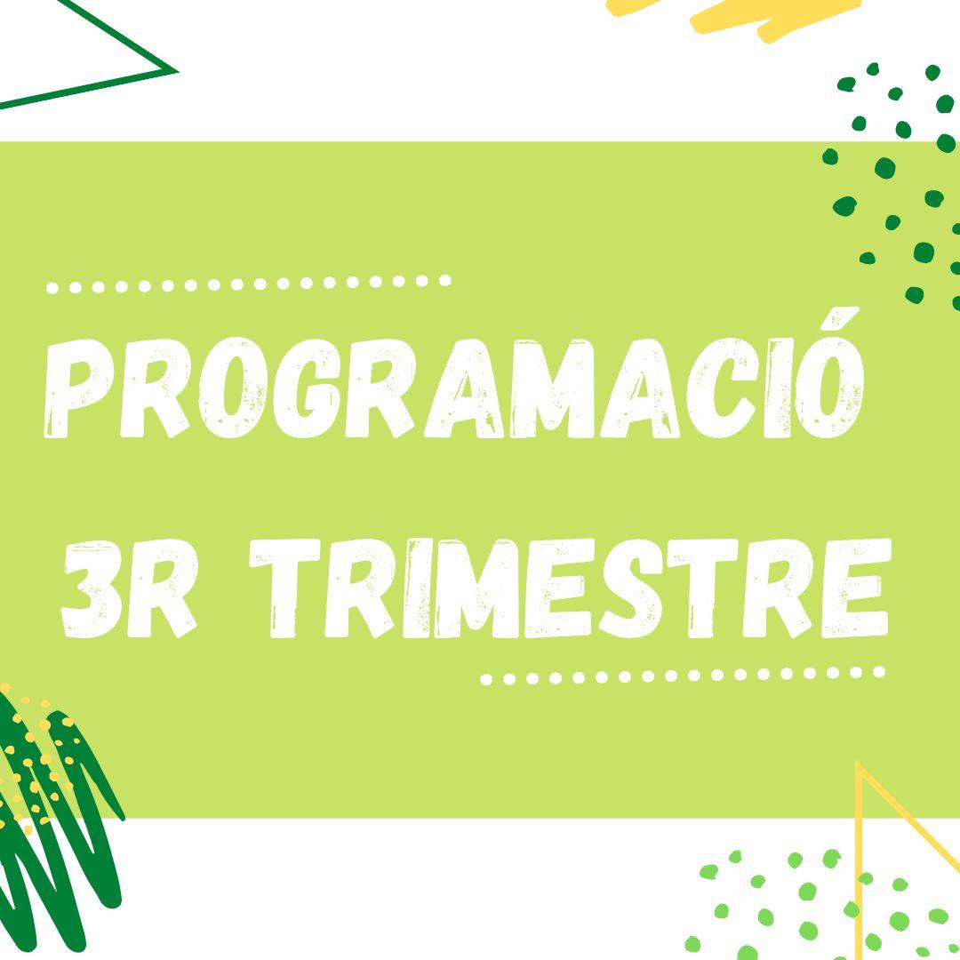 Programació 3r trimestre